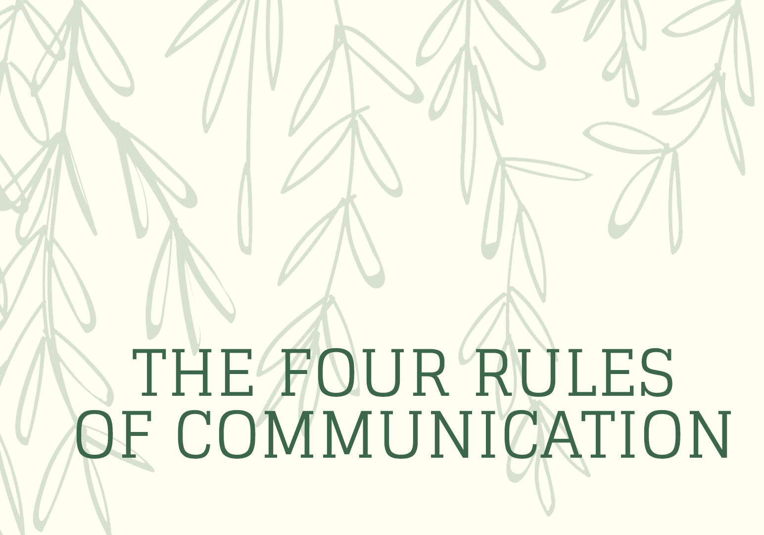 TheFourRulesofCommunication_WIDEweb