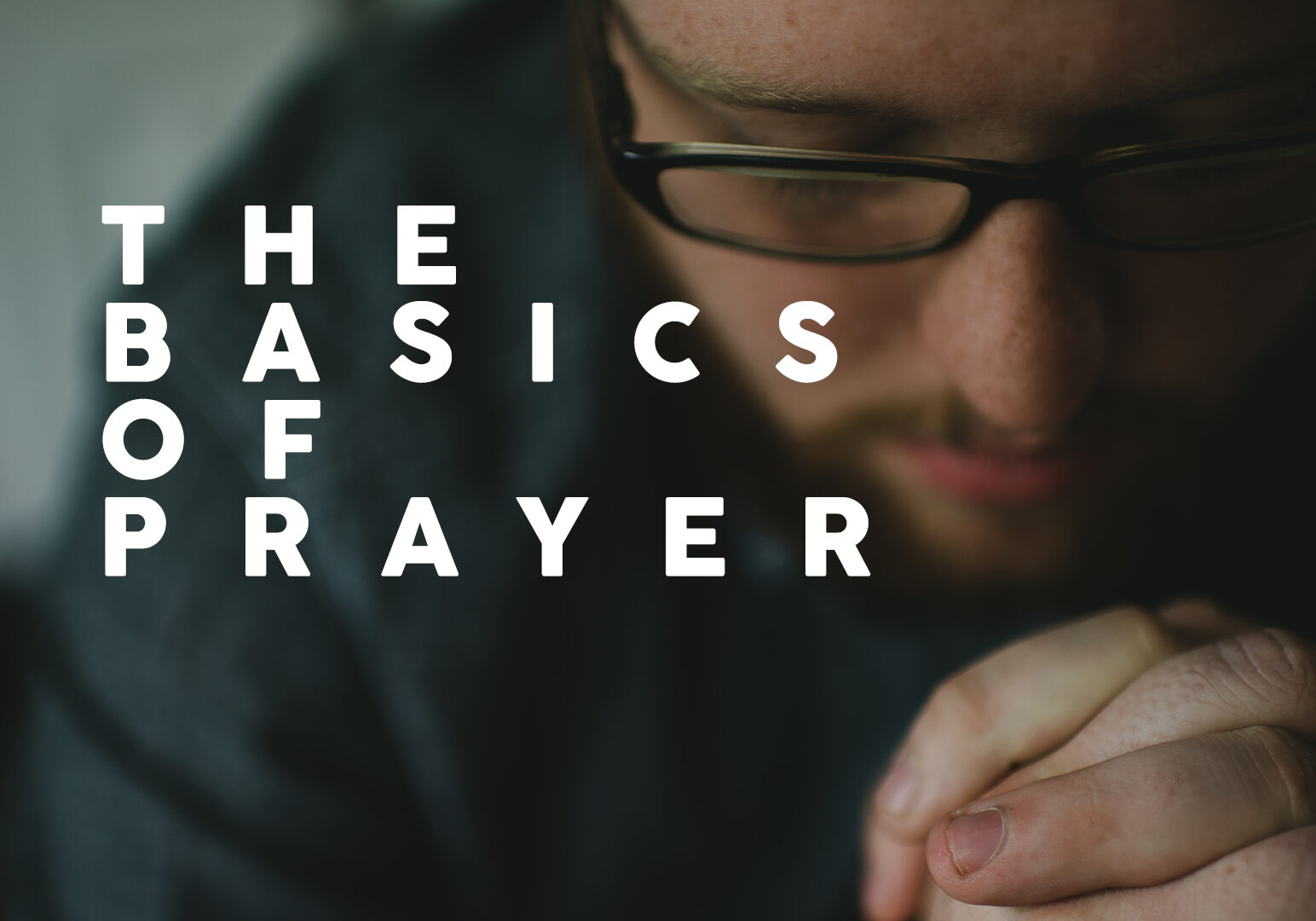Thebasicsofprayer_WIDE_APP